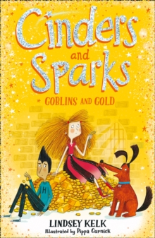 Cinders and Sparks: Goblins and Gold, Paperback / softback Book