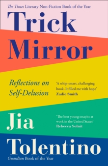 Trick Mirror: Reflections on Self-Delusion, EPUB eBook