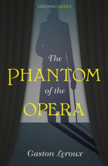 The Phantom of the Opera, Paperback / softback Book
