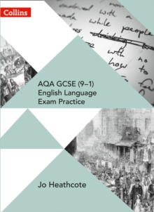 AQA GCSE (9-1) English Language Exam Practice : Student Book, Paperback / softback Book