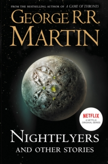 Nightflyers and Other Stories, Paperback / softback Book
