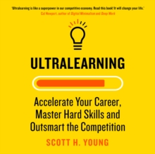 Ultralearning: Accelerate Your Career, Master Hard Skills and Outsmart the Competition, eAudiobook MP3 eaudioBook