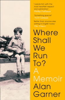 Where Shall We Run To? : A Memoir, Paperback / softback Book