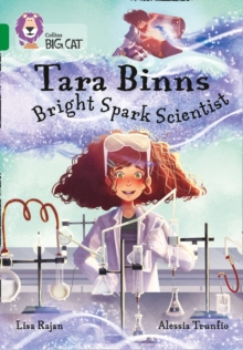 Tara Binns: Bright-spark Scientist : Band 15/Emerald, Paperback / softback Book