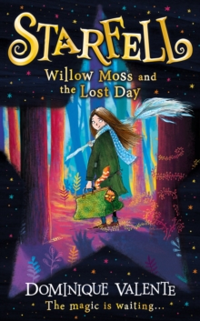 Starfell: Willow Moss and the Lost Day, Hardback Book