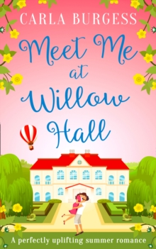 Meet Me at Willow Hall : A Perfectly Charming Romance for 2019!, Paperback / softback Book
