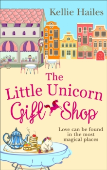 The Little Unicorn Gift Shop, Paperback / softback Book