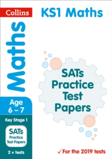 KS1 Maths SATs Practice Test Papers : 2019 Tests, Paperback / softback Book