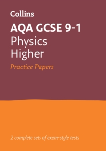 GCSE Physics Higher AQA Practice Test Papers : GCSE Grade 9-1, Paperback / softback Book