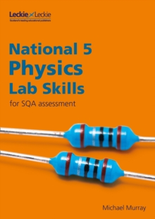 National 5 Physics Lab Skills for New 2019 Exams : Learn the Skills of Scientific Inquiry, Paperback / softback Book