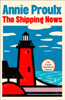 The Shipping News, Paperback / softback Book