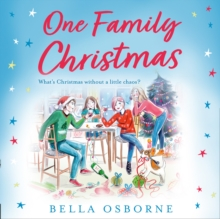 One Family Christmas: The most feel-good and funny Christmas romance fiction read of 2020, eAudiobook MP3 eaudioBook