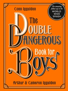The Double Dangerous Book for Boys, Hardback Book