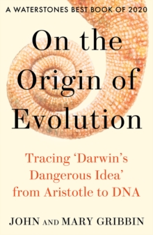 On the Origin of Evolution: Tracing 'Darwin's Dangerous Idea' from Aristotle to DNA, EPUB eBook