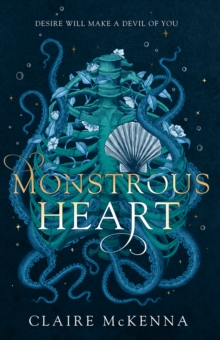 Monstrous Heart, Hardback Book