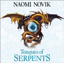 Tongues of Serpents (The Temeraire Series, Book 6), eAudiobook MP3 eaudioBook