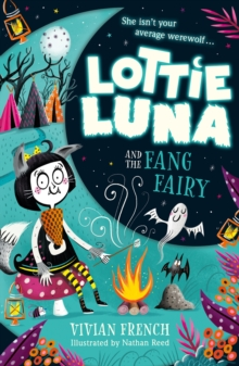 Lottie Luna and the Fang Fairy, Paperback / softback Book