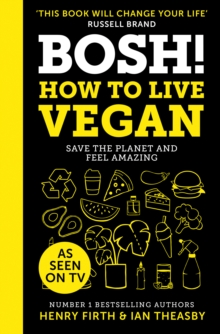 BOSH! How to Live Vegan, Hardback Book