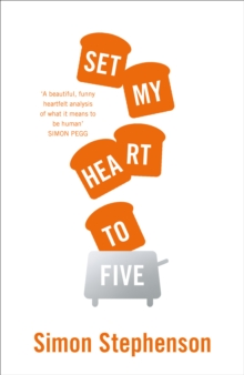 Set My Heart to Five, Hardback Book