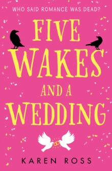 Five Wakes and a Wedding, Paperback / softback Book