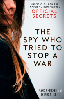 The Spy Who Tried to Stop a War, Paperback Book