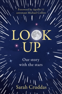 Look Up : Our Story with the Stars, Hardback Book
