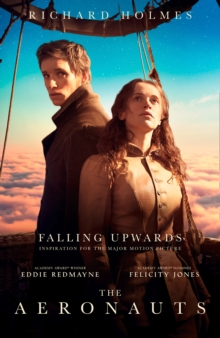 Falling Upwards : Inspiration for the Major Motion Picture the Aeronauts, Paperback / softback Book