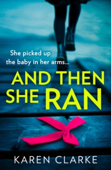 And Then She Ran, Paperback / softback Book