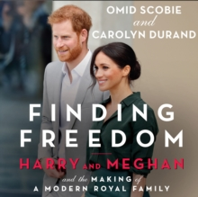 Finding Freedom: Harry and Meghan and the Making of a Modern Royal Family, eAudiobook MP3 eaudioBook