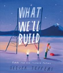 What We'll Build [Signed Bookplate Edition], Hardback Book