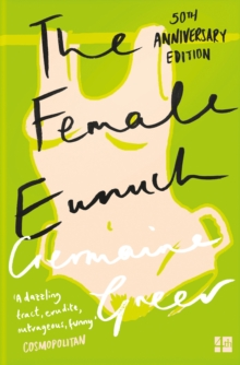 The Female Eunuch, EPUB eBook