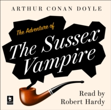 The Adventure of the Sussex Vampire, eAudiobook MP3 eaudioBook