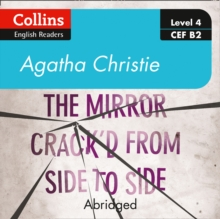 The mirror crack'd from side to side: Level 4 - upper- intermediate (B2) (Collins Agatha Christie ELT Readers), eAudiobook MP3 eaudioBook