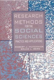 Research Methods for the Social Sciences : Practice and Applications, Paperback Book
