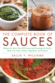 The Complete Book of Sauces, Paperback Book