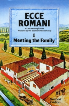Ecce Romani Book 1. Meeting the Family 2nd Edition, Paperback Book