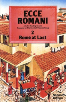 Ecce Romani Book 2 2nd Edition Rome At Last, Paperback Book
