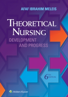 Theoretical Nursing : Development and Progress, Hardback Book