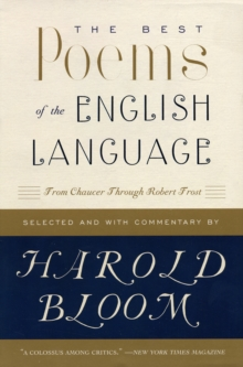 The Best Poems of the English Language : From Chaucer Through Robert Frost, Paperback Book