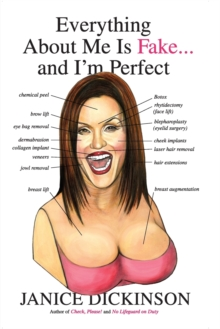 Everything About Me Is Fake . . . And I'm Perfect, Paperback Book