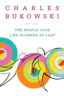 The People Look Like Flowers At Last : New Poems, Paperback Book