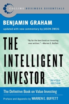 Intelligent Investor : The Classic Text on Value Investing, Hardback Book