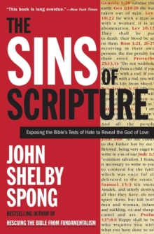 The Sins of Scripture, Paperback / softback Book