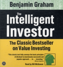 The Intelligent Investor : The Classic Text on Value Investing, CD-Audio Book