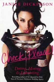 Check, Please! : Dating, Mating, and Extricating, Paperback / softback Book
