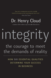 Integrity : The Courage to Meet the Demands of Reality, Paperback Book