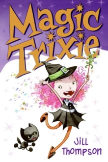 Magic Trixie, Paperback / softback Book