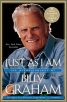 Just as I Am : The Autobiography of Billy Graham, Paperback Book