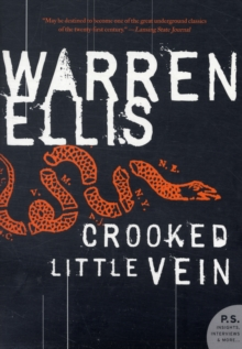 Crooked Little Vein : A Novel, Paperback Book