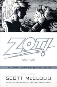 Zot! : The Complete Black and White Collection: 1987-1991, Paperback / softback Book